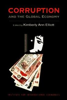 Corruption and the Global Economy - Kimberly Ann Elliott - cover