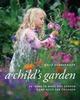 A Child's Garden: 60 Idea