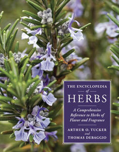 Libro inglese The Encyclopedia of Herbs: A Comprehensive Reference to Herbs of Flavor and Fragrance Arthur O. Tucker , Thomas DeBaggio