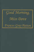 Libro in inglese Good Morning, Miss Dove Frances Gray Patton
