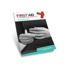 First Aid for Your Emotional Hurts: Marriage - Edward E Moody - cover