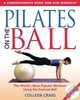 Pilates on the Ball: 7 K