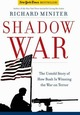 Shadow War: The Untold S