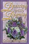 Libro in inglese Dressing with Dignity Colleen Hammond