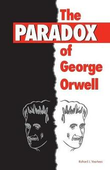 The Paradox of George Orwell - cover
