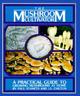 The Mushroom Cultivator: