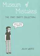 Libro in inglese Museum of Mistakes: The Fart Party Collection Julia Wertz