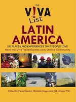 The Viva List Latin America: 333 Places and Experiences That People Love