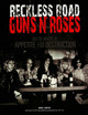 Reckless Road: Guns N' R
