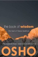 The Book of Wisdom: The Heart of Tibetan Buddhism: Commentaries on Atisha's Seven Points of Mind Training