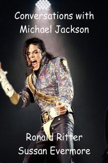 Conversations with Michael Jackson