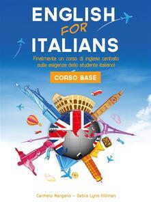 Corso di inglese, english for italians. Corso base - Debra Lynn Hillman,Carmelo Mangano - ebook