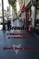 Brenda: A Whimsical Look at a Fallen Star