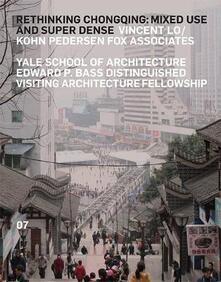Rethinking Chongqing 07 - Nina Rappaport - copertina
