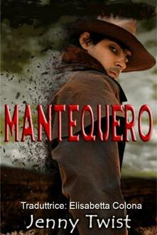 Mantequero - Jenny Twist - ebook