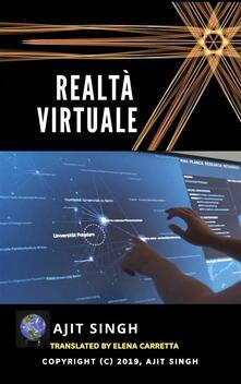 Realtà Virtuale - Ajit Singh - ebook