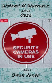 Sistemi Di Sicurezza Per La Casa Ii - Owen Jones - ebook