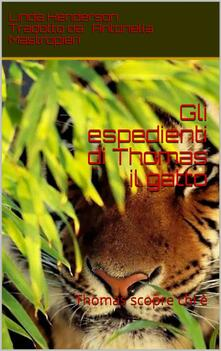 Gli espedienti di Thomas il gatto - Linda Henderson - ebook
