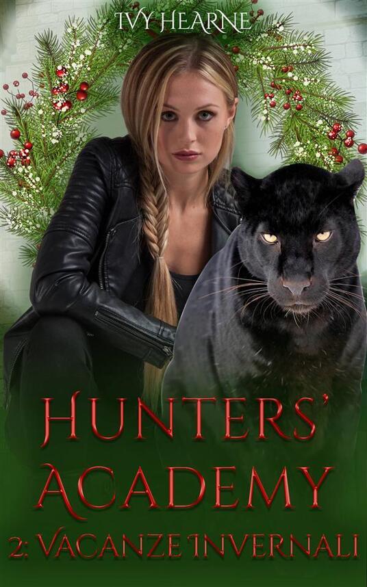 Hunters' Academy 2 - Ivy Hearne - ebook