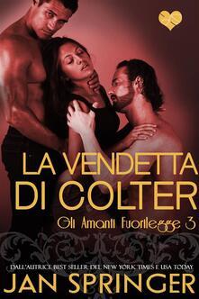 La vendetta di Colter - Jan Springer - ebook