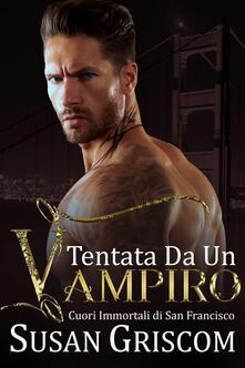 Tentata Da Un Vampiro - Susan Griscom - ebook