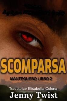 Scomparsa - Jenny Twist - ebook