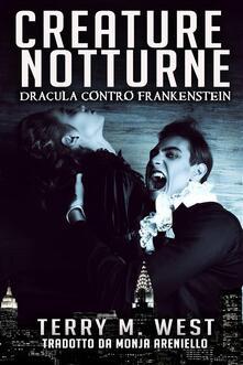 Creature Notturne - Terry M. West - ebook