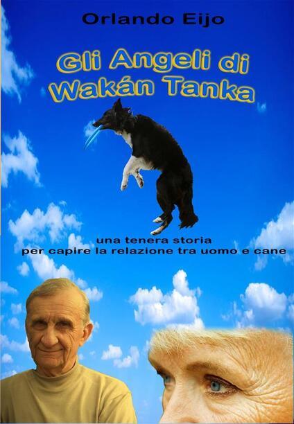 Gli Angeli Di Wakán Tanka - ORLANDO EIJO - ebook