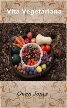 Vita Vegetariana - Owen Jones - ebook