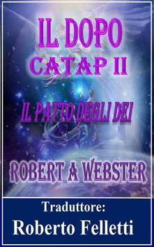 Catap 2 - Il Dopo - Robert A Webster - ebook