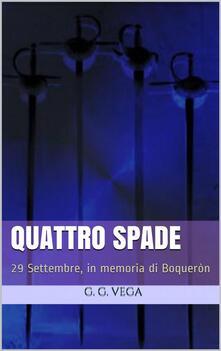 Quattro Spade - G. G. Vega - ebook
