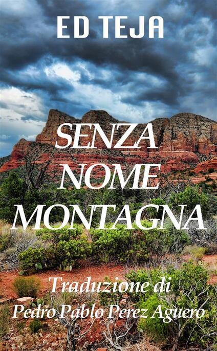 Senza Nome Montagna - Ed Teja - ebook
