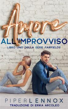 Amore All'improvviso - Piper Lennox - ebook