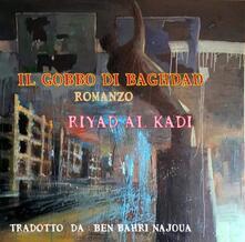 Il Gobbo Di Baghdad - RIYAD AL KADI - ebook