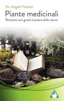 Piante medicinali - Dr. Angela Fetzner - ebook