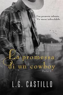 La Promessa Di Un Cowboy - L.G. Castillo - ebook