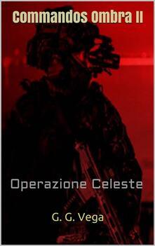 Commandos Ombra II - G. G. Vega - ebook