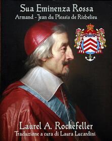 Sua Eminenza Rossa - Laurel A. Rockefeller - ebook
