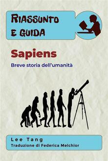 Riassunto & Guida - Sapiens - Lee Tang - ebook