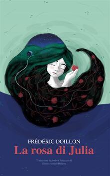 La Rosa Di Julia - Frederic DOILLON - ebook
