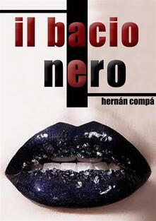 Il Bacio Nero - Hernán Compá - ebook