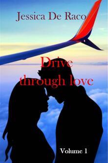 Drive Through Love - Jessica De Raco - ebook