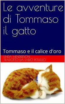 Le avventure di Tommaso il gatto - Linda Henderson - ebook