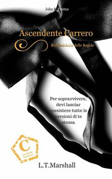 Ascendente Carrero - L.T.Marshall - ebook