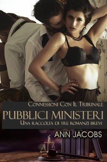 I Pubblici Ministeri - Ann Jacobs - ebook