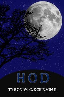 Hod - Ty'Ron W. C. Robinson II - ebook