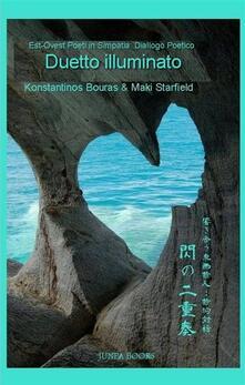Duetto Illuminato - Konstantinos Bouras,Maki Starfield - ebook