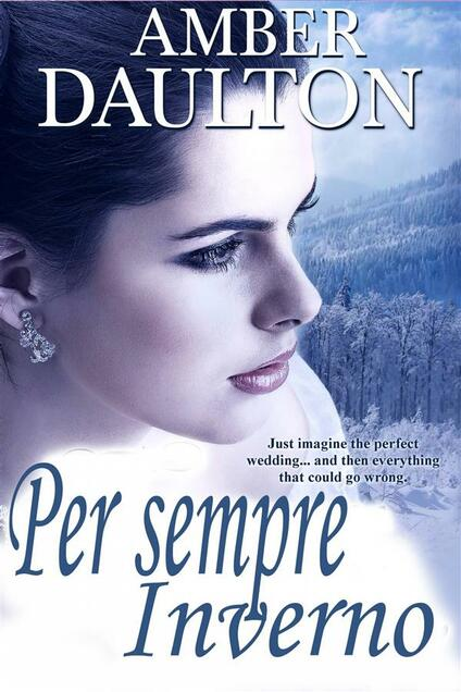 Per Sempre Inverno - Amber Daulton - ebook