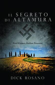 Il Segreto Di Altamura - Dick Rosano - ebook