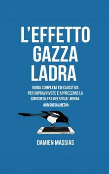 L'effetto Gazza Ladra - Damien Massias - ebook